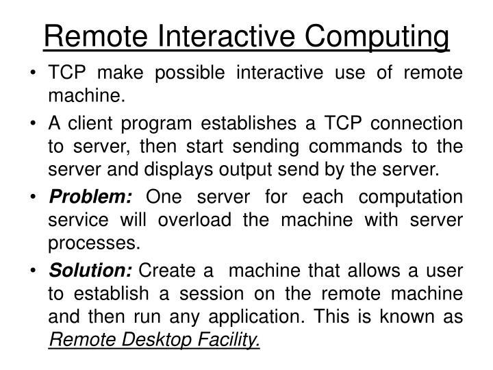 Remote Interactive Computing