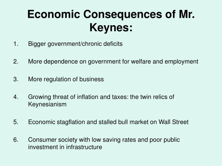 Economic Consequences of Mr. Keynes: