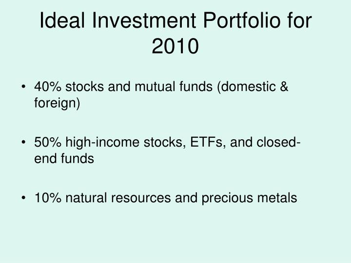 Ideal Investment Portfolio for 2010