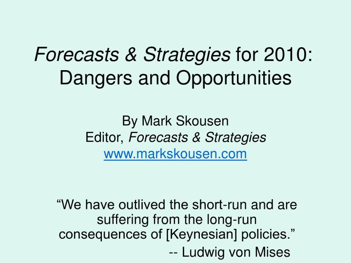 Forecasts & Strategies