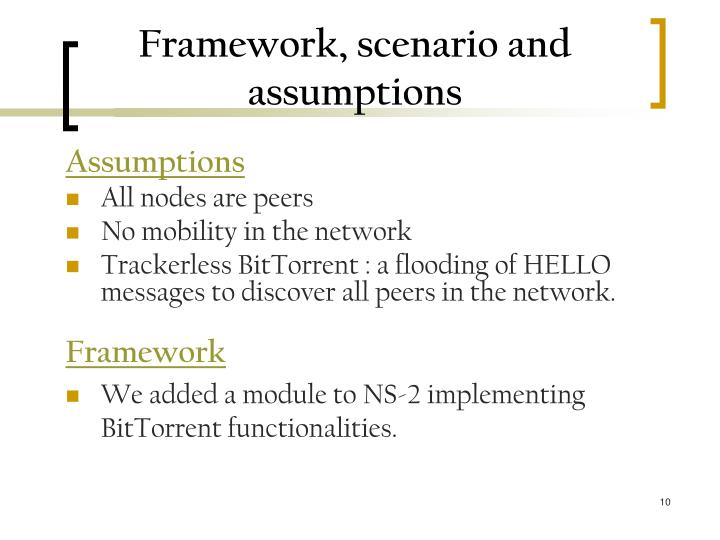Framework, scenario and assumptions