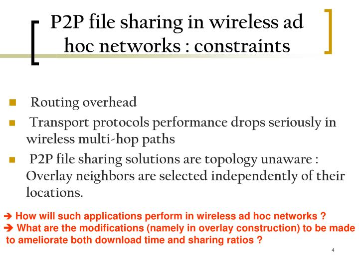 P2P file sharing in wireless ad hoc networks : constraints
