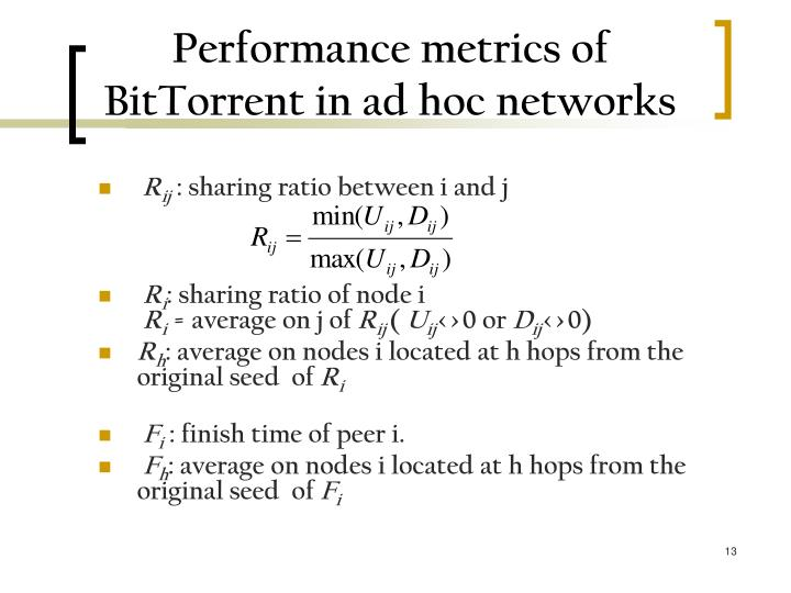 Performance metrics of BitTorrent in ad hoc networks