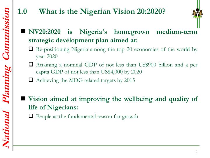 1.0What is the Nigerian Vision 20:2020?