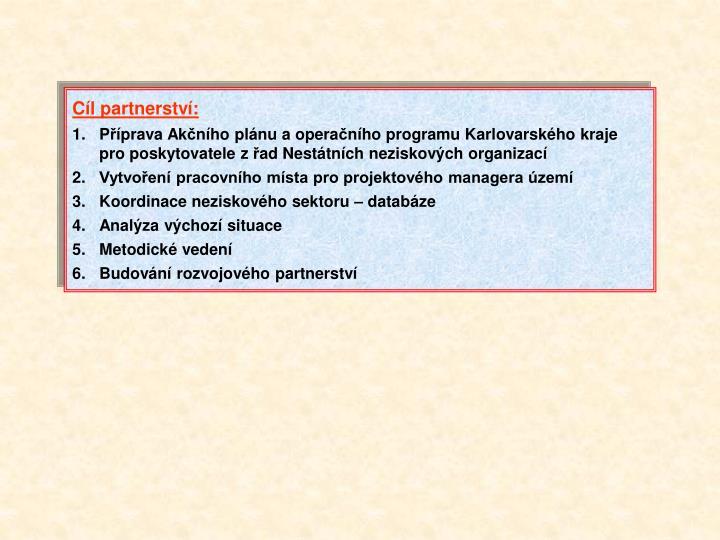 Cíl partnerství: