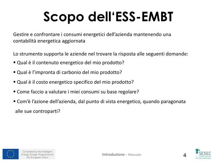 Scopo dell'ESS-EMBT