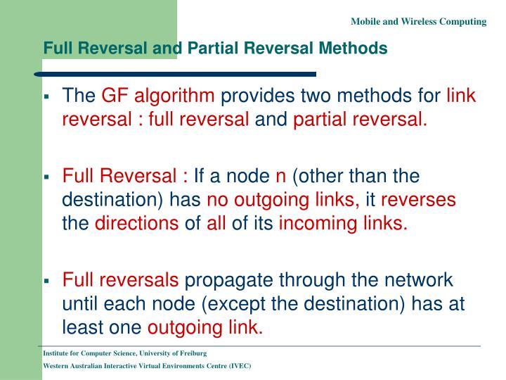 Full Reversal and Partial Reversal Methods