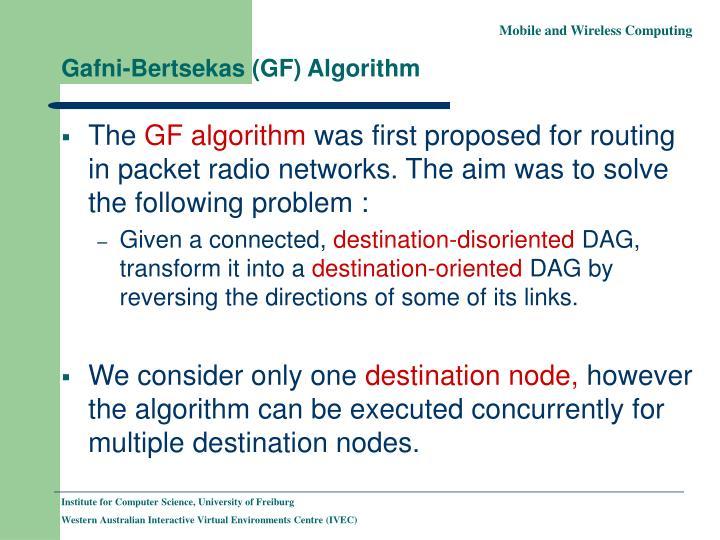 Gafni-Bertsekas (GF) Algorithm