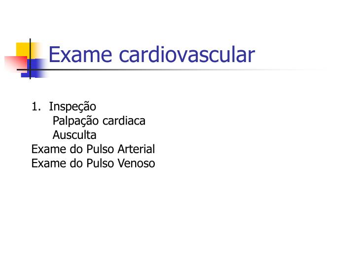Exame cardiovascular