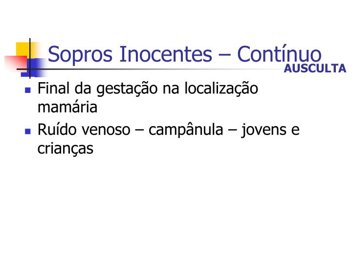 Sopros Inocentes – Contínuo