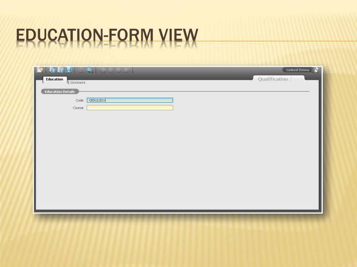 Education-Form View