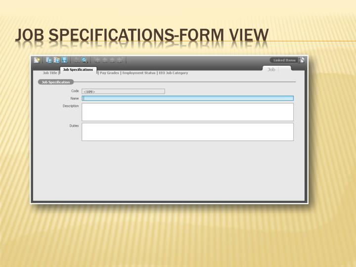 Job Specifications-Form View