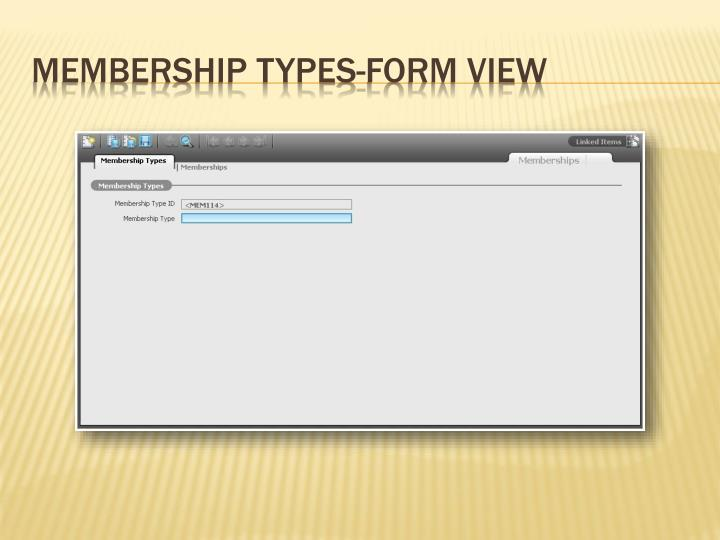 Membership Types-Form View