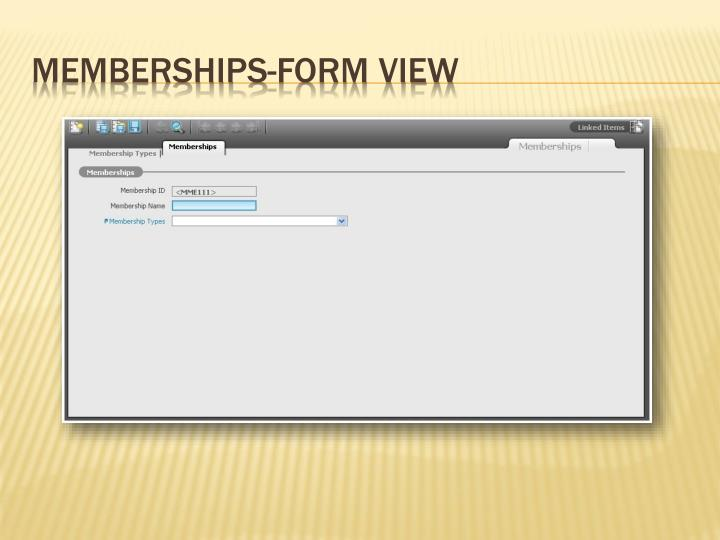 Memberships-Form View