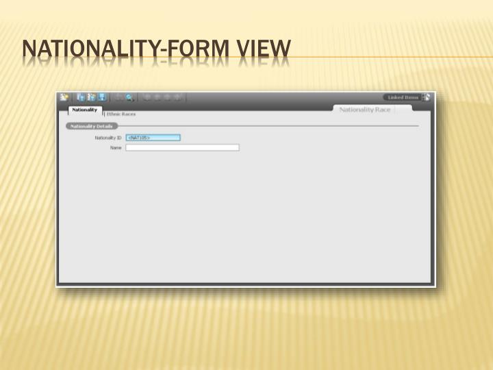 Nationality-Form View