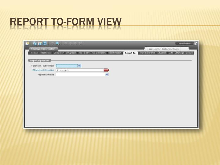 Report To-Form View
