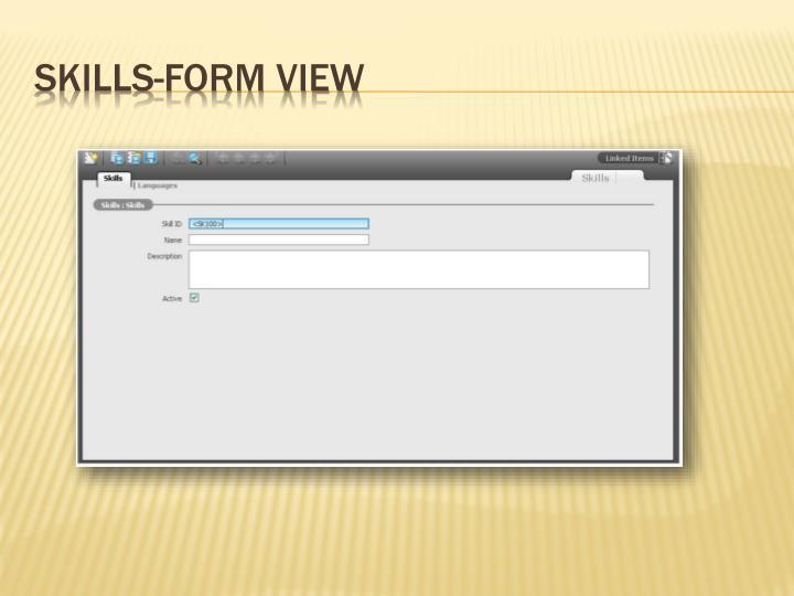 Skills-Form View