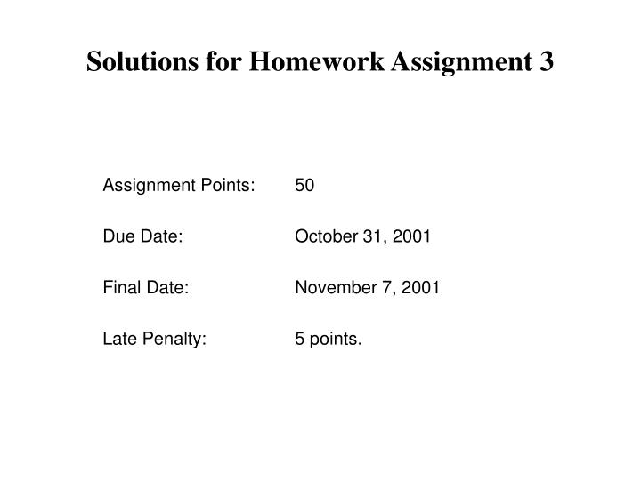 Solutions for homework assignment 3