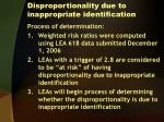disproportionality due to inappropriate identification2