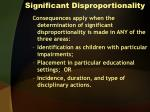 significant disproportionality2