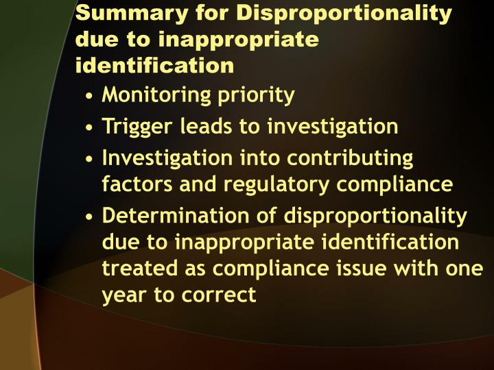 Summary for Disproportionality due to inappropriate identification