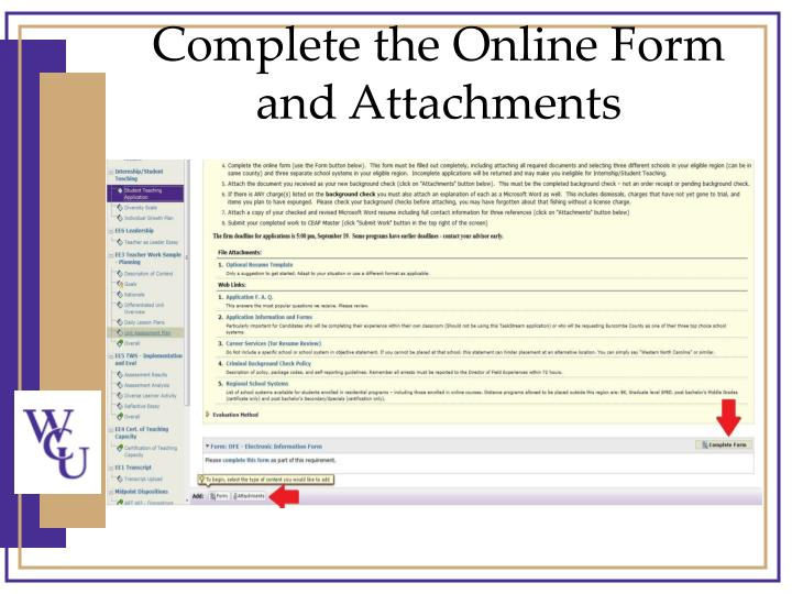 Complete the Online Form and Attachments