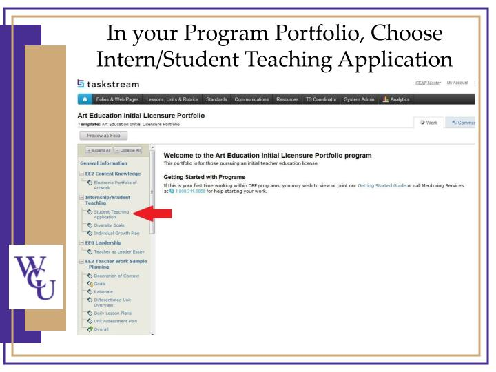 In your Program Portfolio, Choose Intern/Student Teaching Application