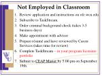 not employed in classroom