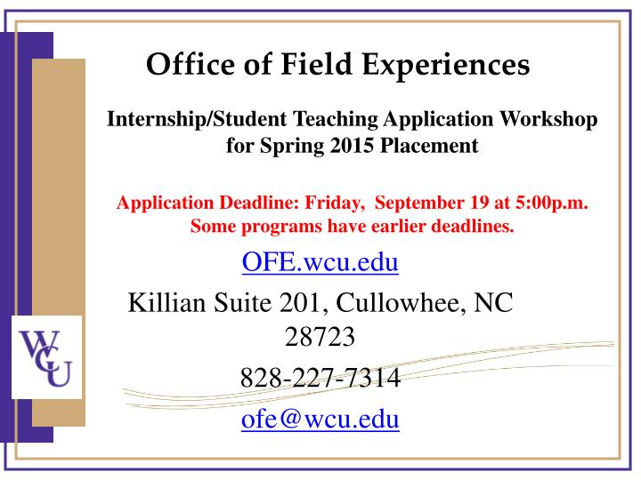Ofe wcu edu killian suite 201 cullowhee nc 28723 828 227 7314 ofe@wcu edu
