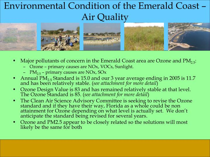 Environmental Condition of the Emerald Coast –