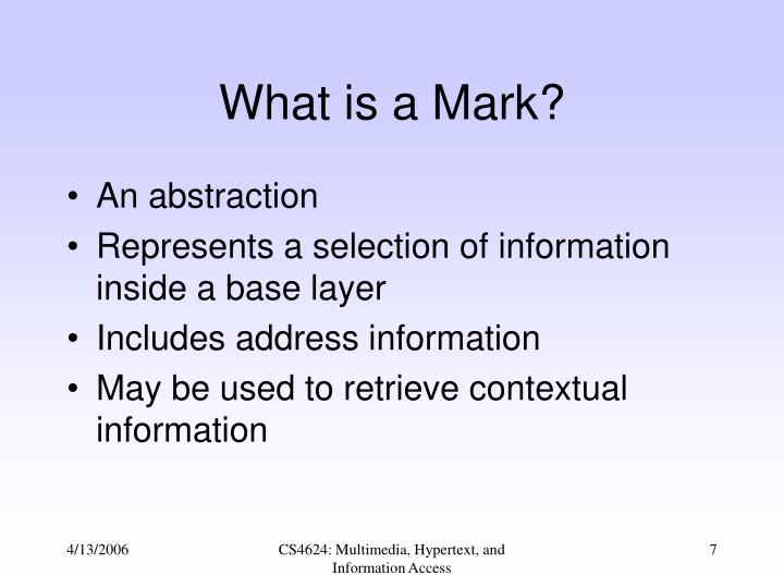 What is a Mark?