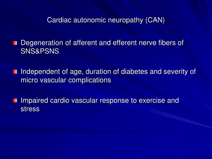 Cardiac autonomic neuropathy (CAN)