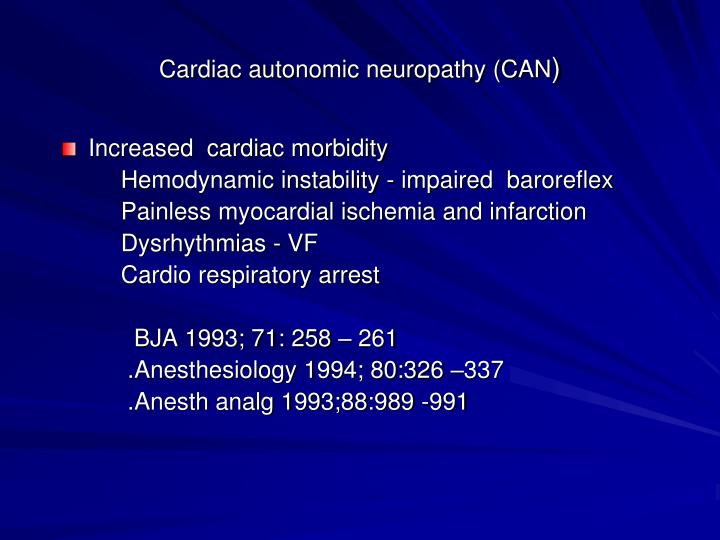Cardiac autonomic neuropathy (CAN
