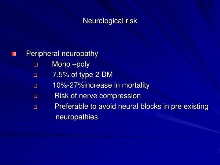 Neurological risk