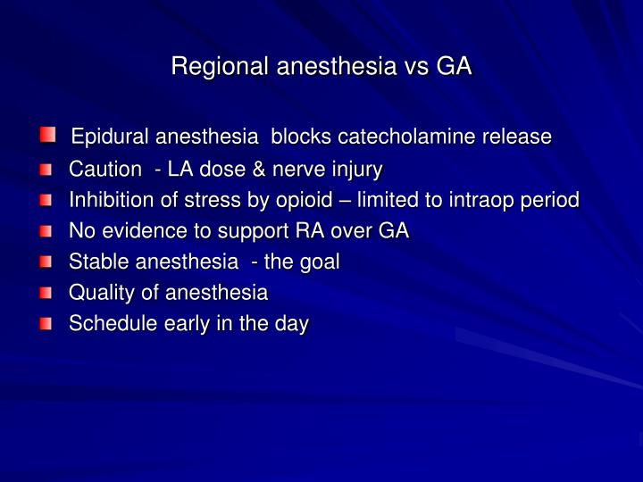 Regional anesthesia vs GA