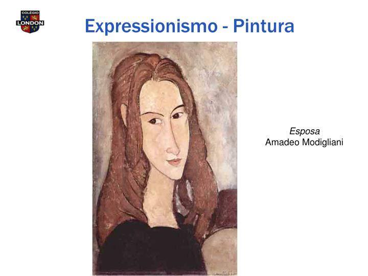 Expressionismo - Pintura