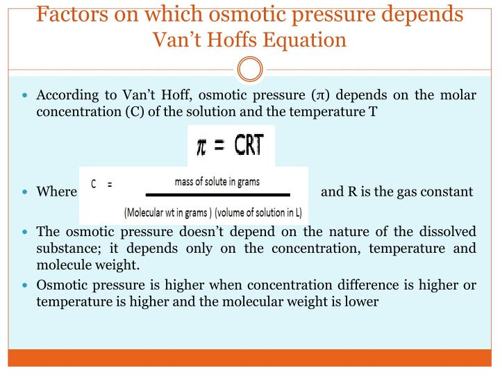 Factors on which osmotic pressure depends