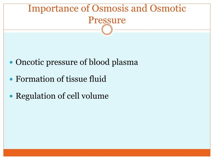 Importance of Osmosis and Osmotic Pressure