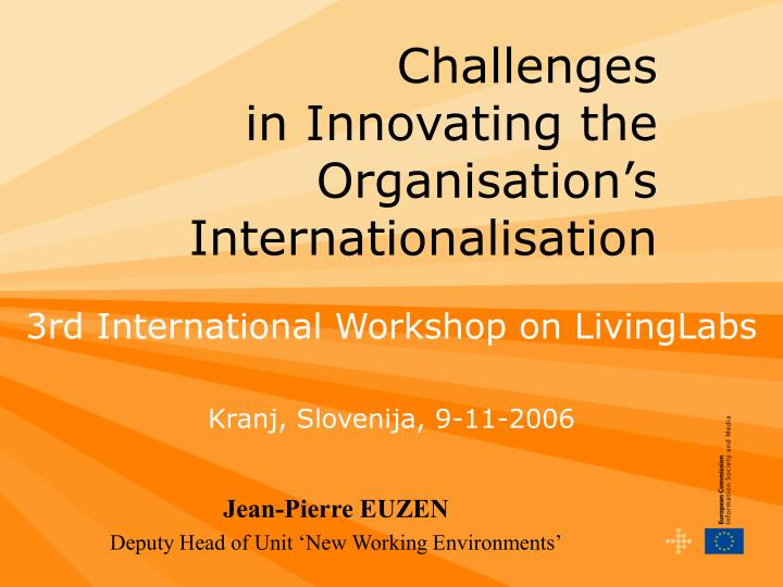 Challenges in innovating the organisation s internationalisation