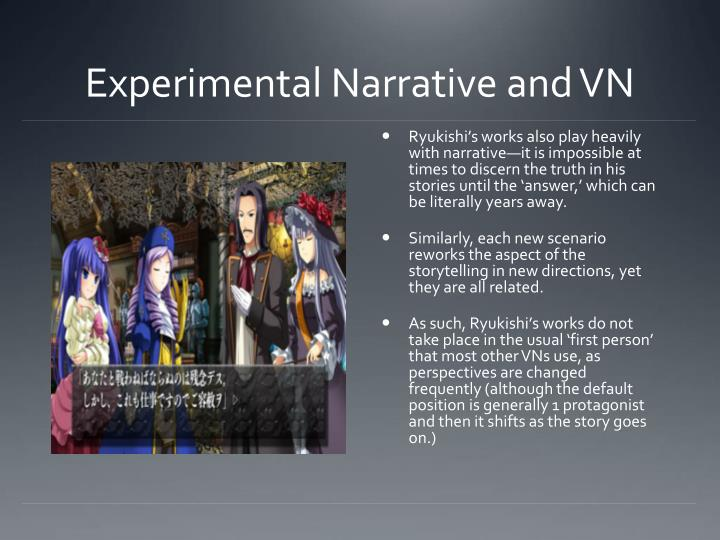 Experimental Narrative and VN