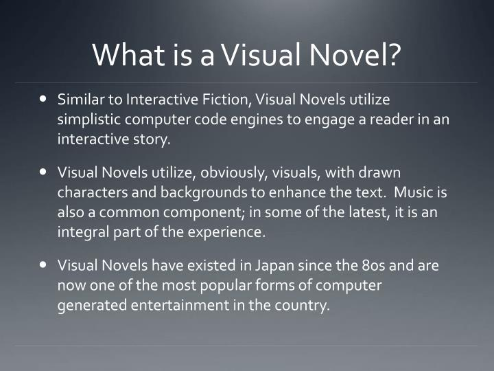 What is a Visual Novel?