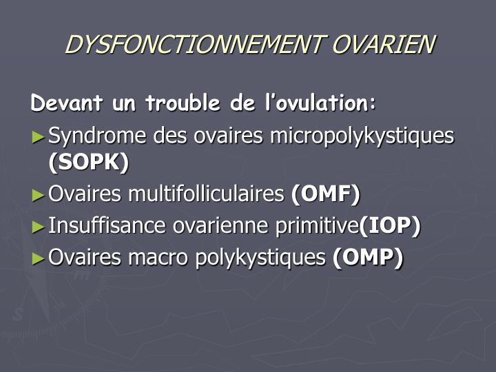 DYSFONCTIONNEMENT OVARIEN