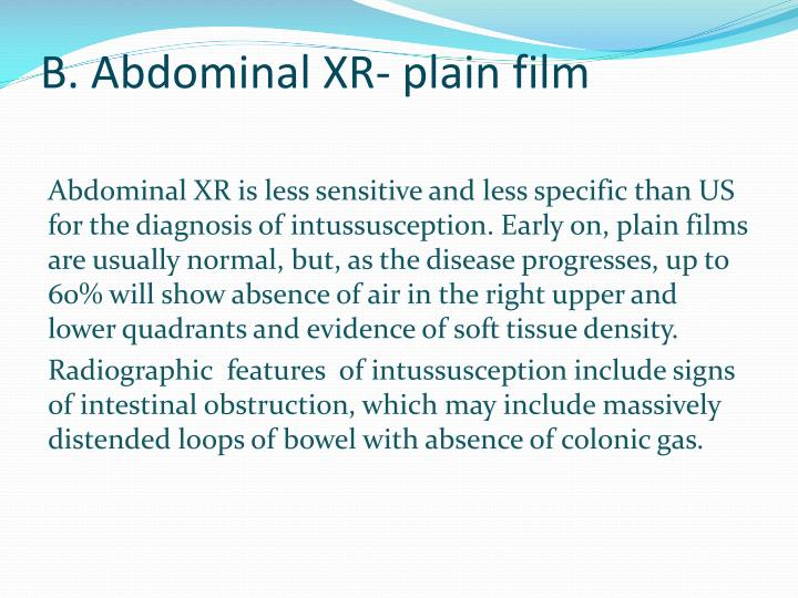 B. Abdominal XR- plain film