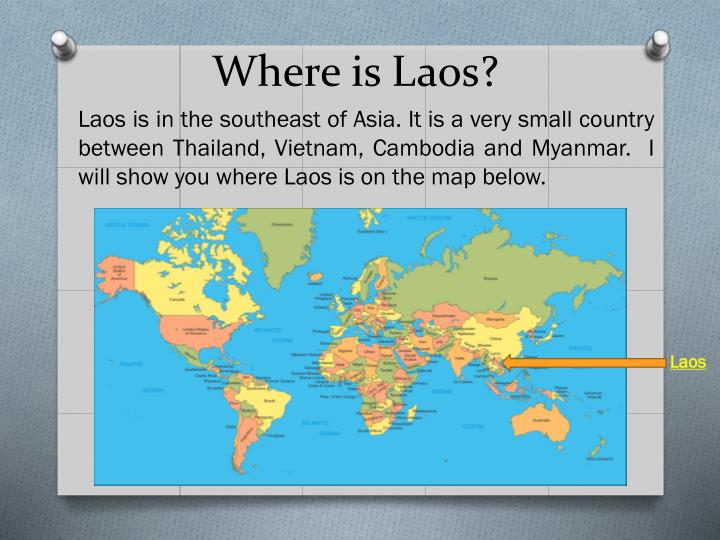 Where is laos