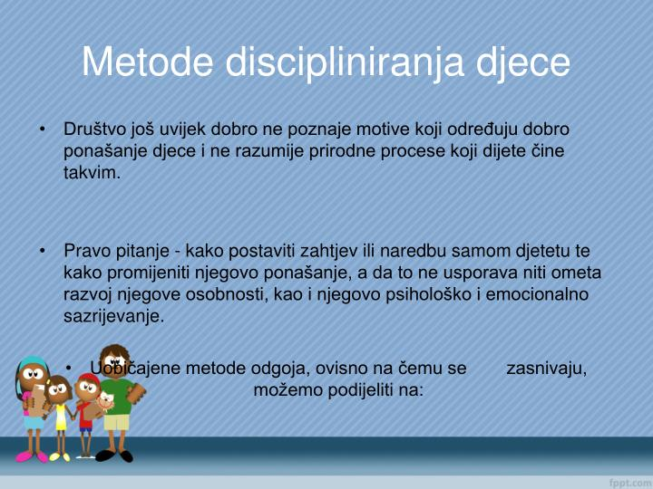 Metode discipliniranja djece