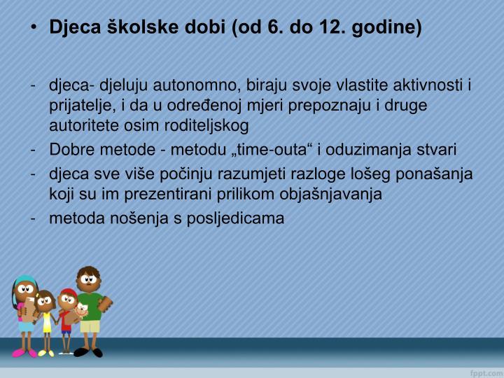 Djeca školske dobi (od 6. do 12. godine)