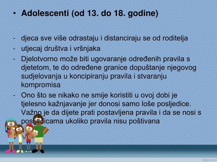 Adolescenti (od 13. do 18. godine)