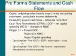 pro forma statements and cash flow