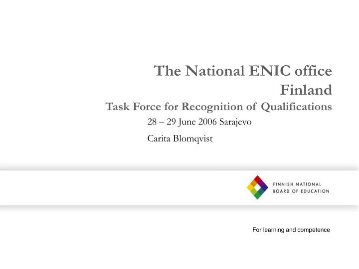 The national enic office finland task force for recognition of qualifications