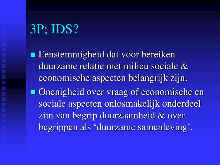 3P; IDS?